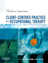 client centred practice in occupational therapy a guide to implementation