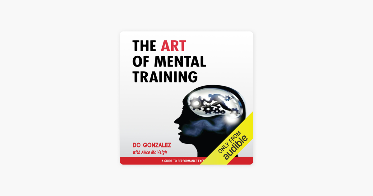 the art of mental training a guide to performance excellence