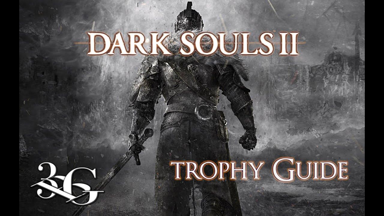 dark souls 2 trophy guide