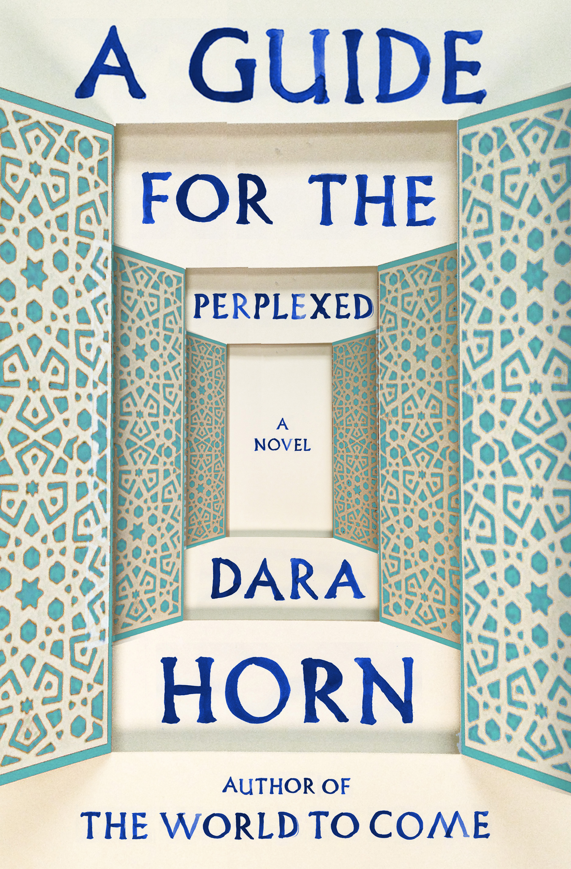 a guide for the perplexed dara horn