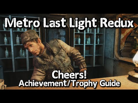 metro last light redux trophy guide